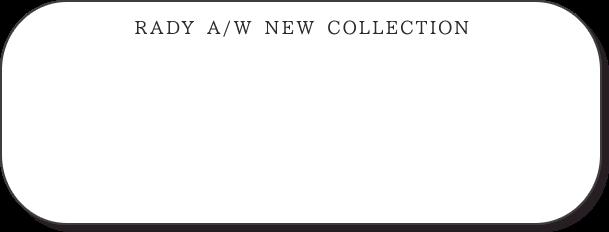 タイトル背景とRady2020秋冬コレクションロゴ